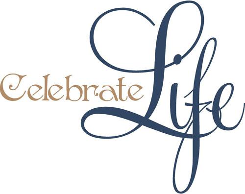 we celebrate life - photo #24