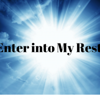 Enter into My Rest