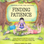 Adventures of Faith, Hope, and Charity, Finding Patience (Book Review)