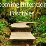 Becoming Intentional Disciples