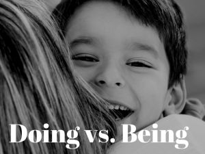 Doing vs. Being(1)