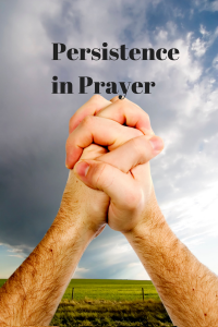 Persistence in Prayer