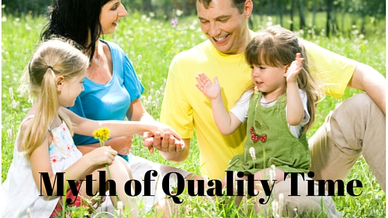 Myth of Quality Time
