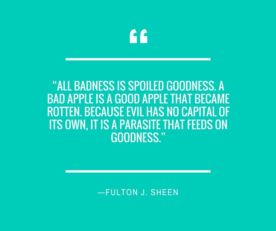 —Fulton J. Sheen