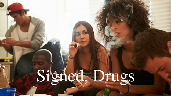 Signed, Drugs