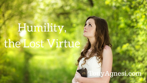 Humility, the Lost Virtue