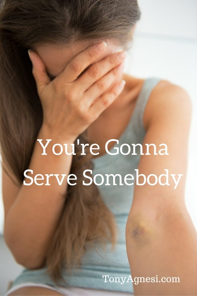 You're Gonna Serve Somebody(1)