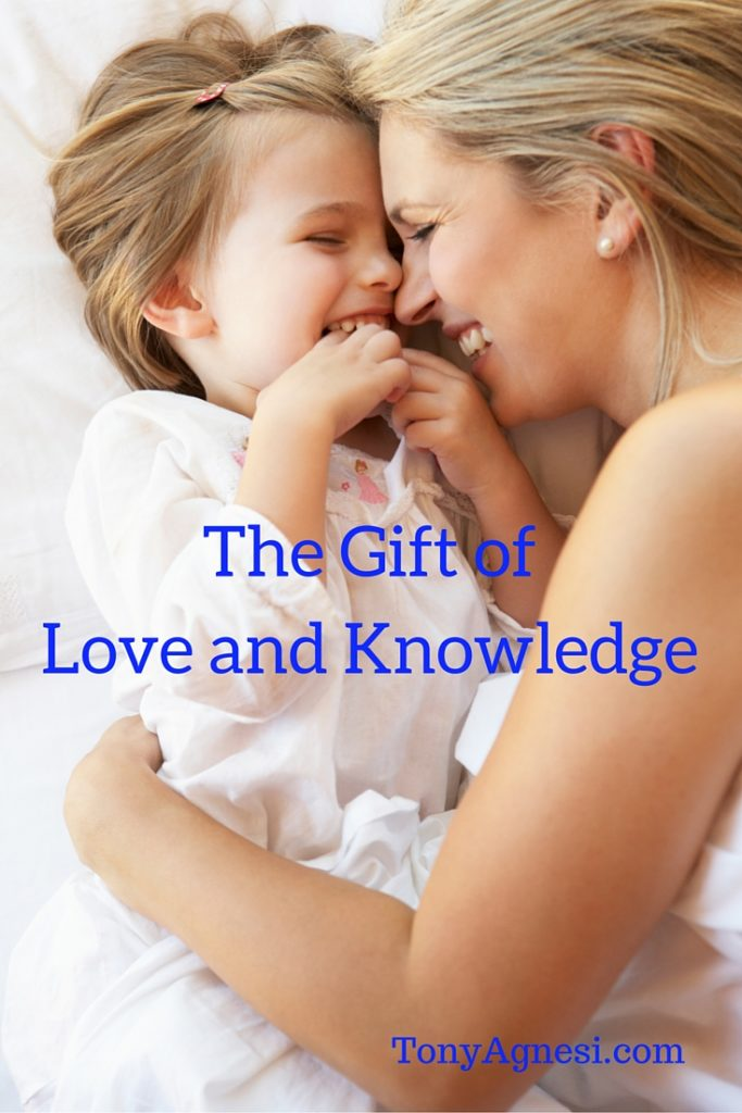 The Gift of Love and Knowledge