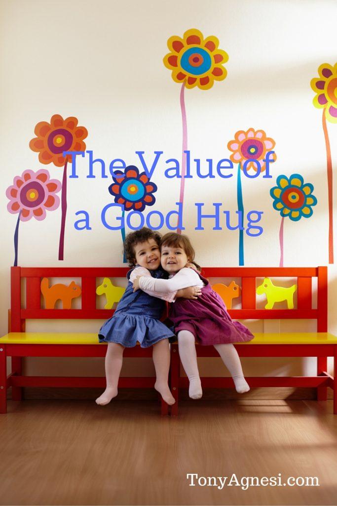 The Value of a Good Hug(1)