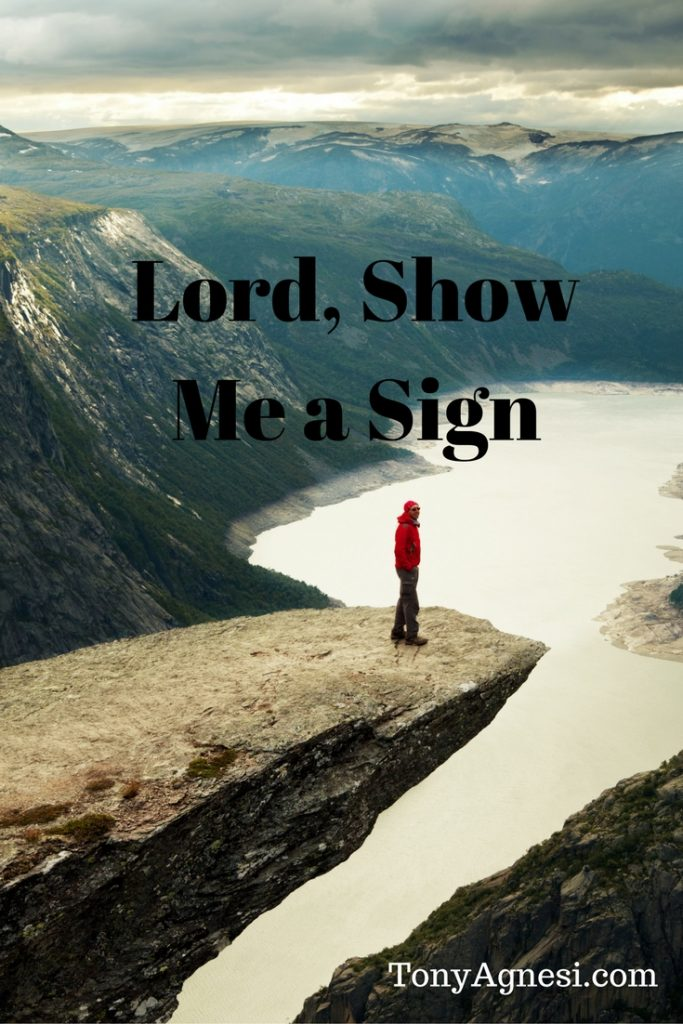 Lord, SHow Me a Sign(2)