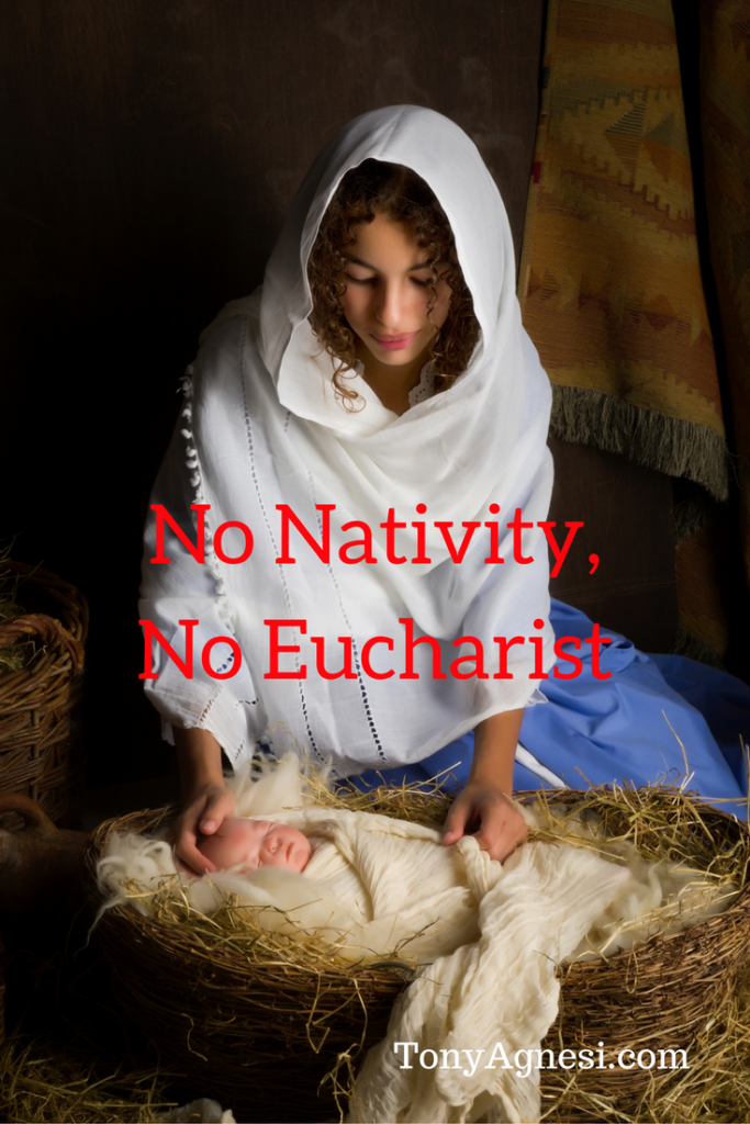 no-nativity-no-eucharist