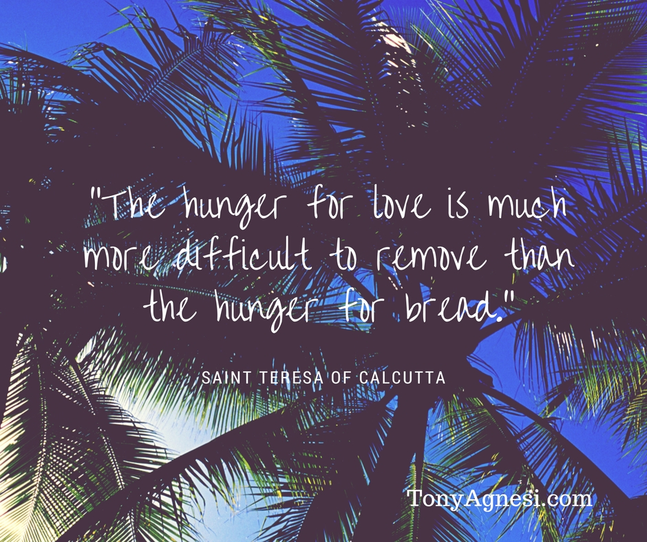 the-hunger-for-love-is-much-more-difficult-to-remove-than-the-hunger-for-bread-1