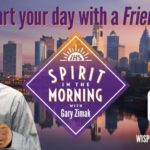 Spirit in the Morning with Gary Zimak