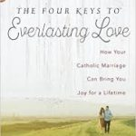 The Four Keys to Everlasting Love (Review)