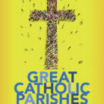 Great Catholic Parishes-A Living Mosaic (Review)