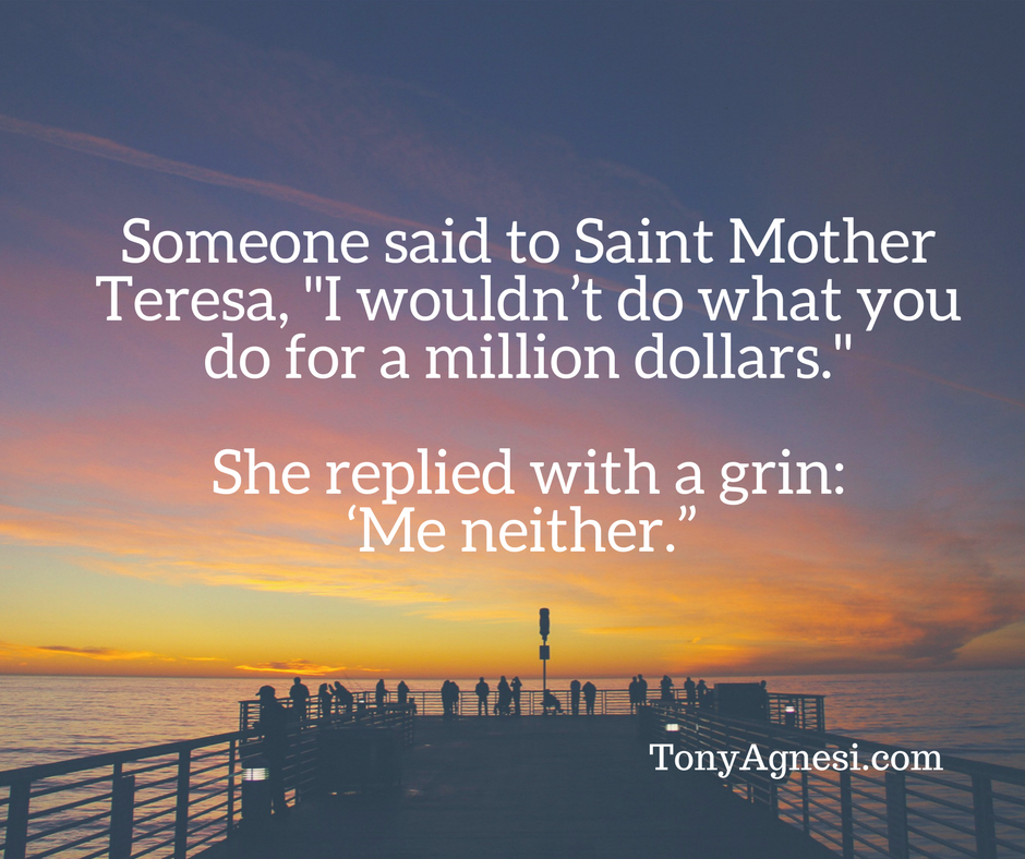 Mother Teresa Quotes Tony Agnesi