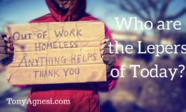 Who are the Lepers of Today?