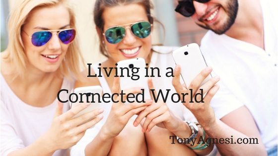 Living in a Connected World